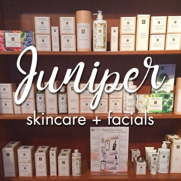 Juniper Skincare and Facials